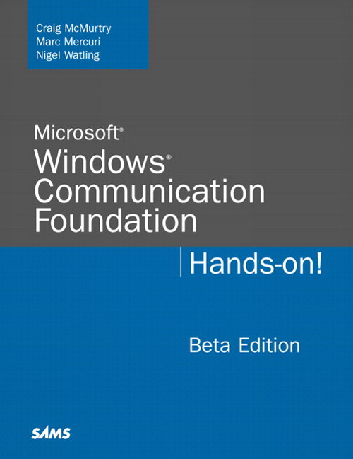 Microsoft Windows Communication Foundation: Hands-on