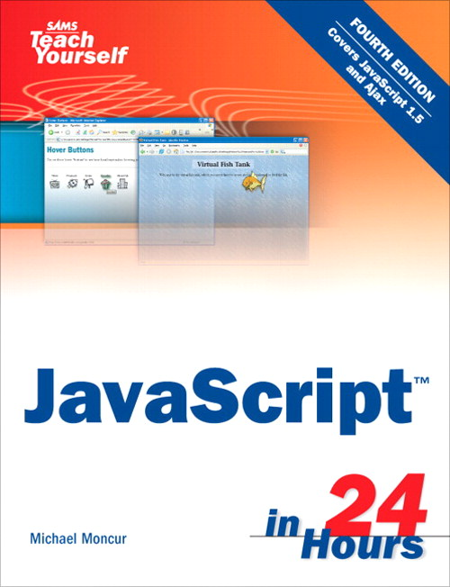 Sams Teach Yourself JavaScript in 24 Hours, 4th Edition