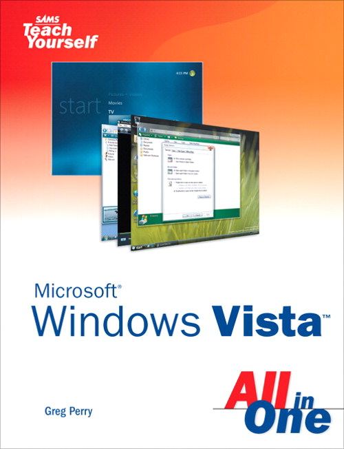 Sams Teach Yourself Microsoft Windows Vista All in One