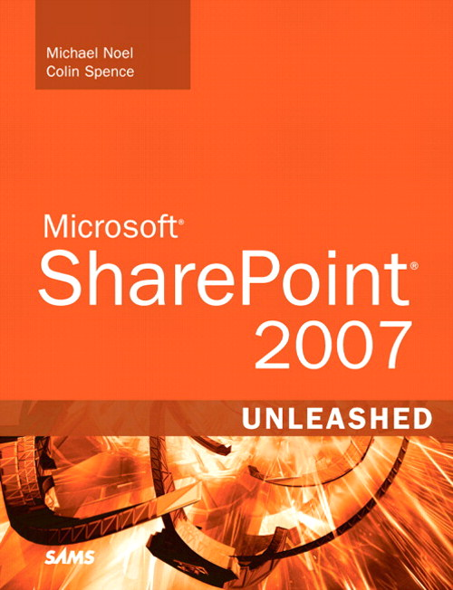 Microsoft SharePoint 2007 Unleashed