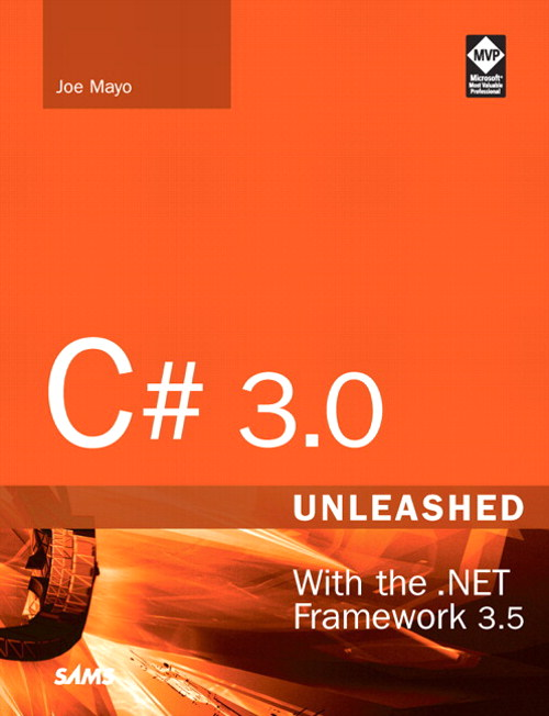 C# 3.0 Unleashed: With the .NET Framework 3.5