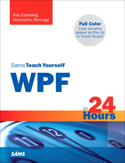 Sams Teach Yourself WPF in 24 Hours