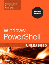 Windows PowerShell Unleashed, 2nd Edition