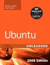Ubuntu Unleashed 2008 Edition: Covering 8.04 and 8.10, 4th Edition