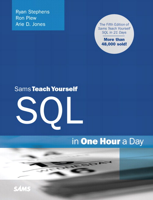 Sams Teach Yourself SQL in One Hour a Day, 5th Edition