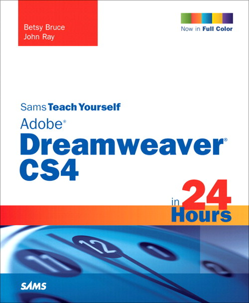 Sams Teach Yourself Adobe Dreamweaver CS4 in 24 Hours