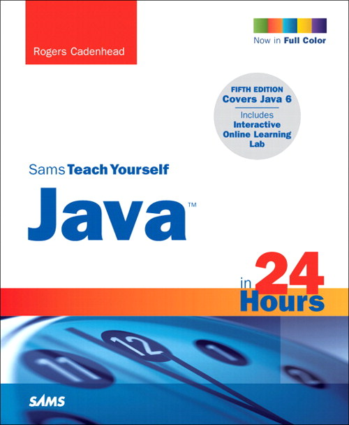 Sams Teach Yourself Java in 24 Hours, 5th Edition