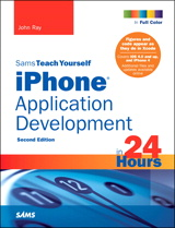 Sams Teach Yourself iPhone Application Development in 24 Hours, 2nd Edition