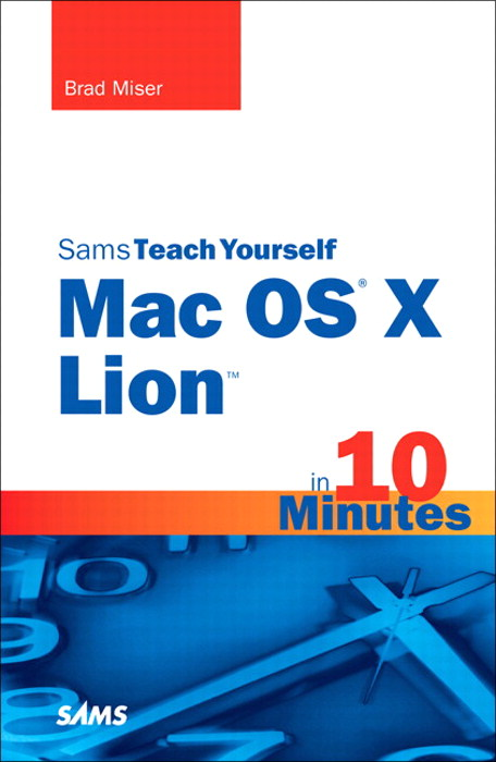 Sams Teach Yourself Mac OS X Lion in 10 Minutes
