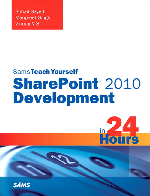 Sams Teach Yourself SharePoint 2010 Development in 24 Hours