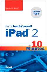 Sams Teach Yourself iPad 2 in 10 Minutes (covers iOS5), 3rd Edition