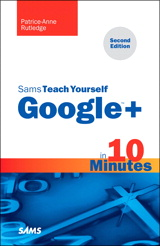 Sams Teach Yourself Google+ in 10 Minutes, 2nd Edition