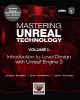 Mastering Unreal Technology, Volume I: Introduction to Level Design with Unreal Engine 3