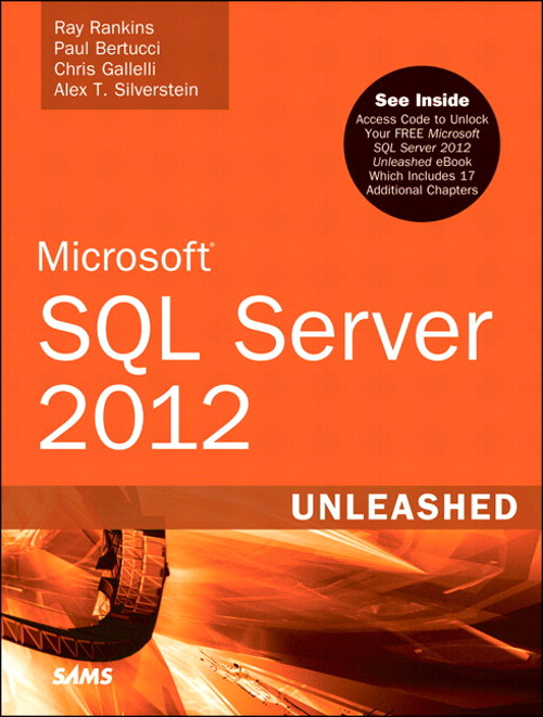 Microsoft SQL Server 2012 Unleashed