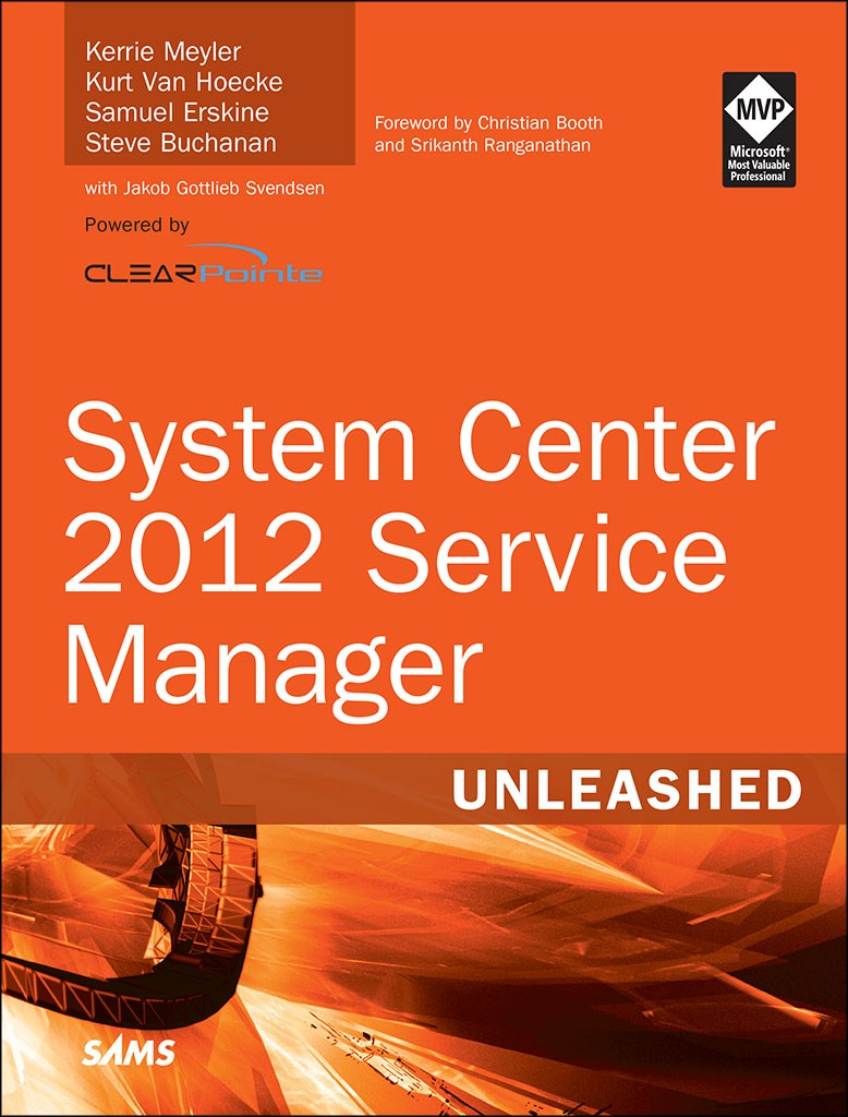 System Center 2012 Service Manager Unleashed