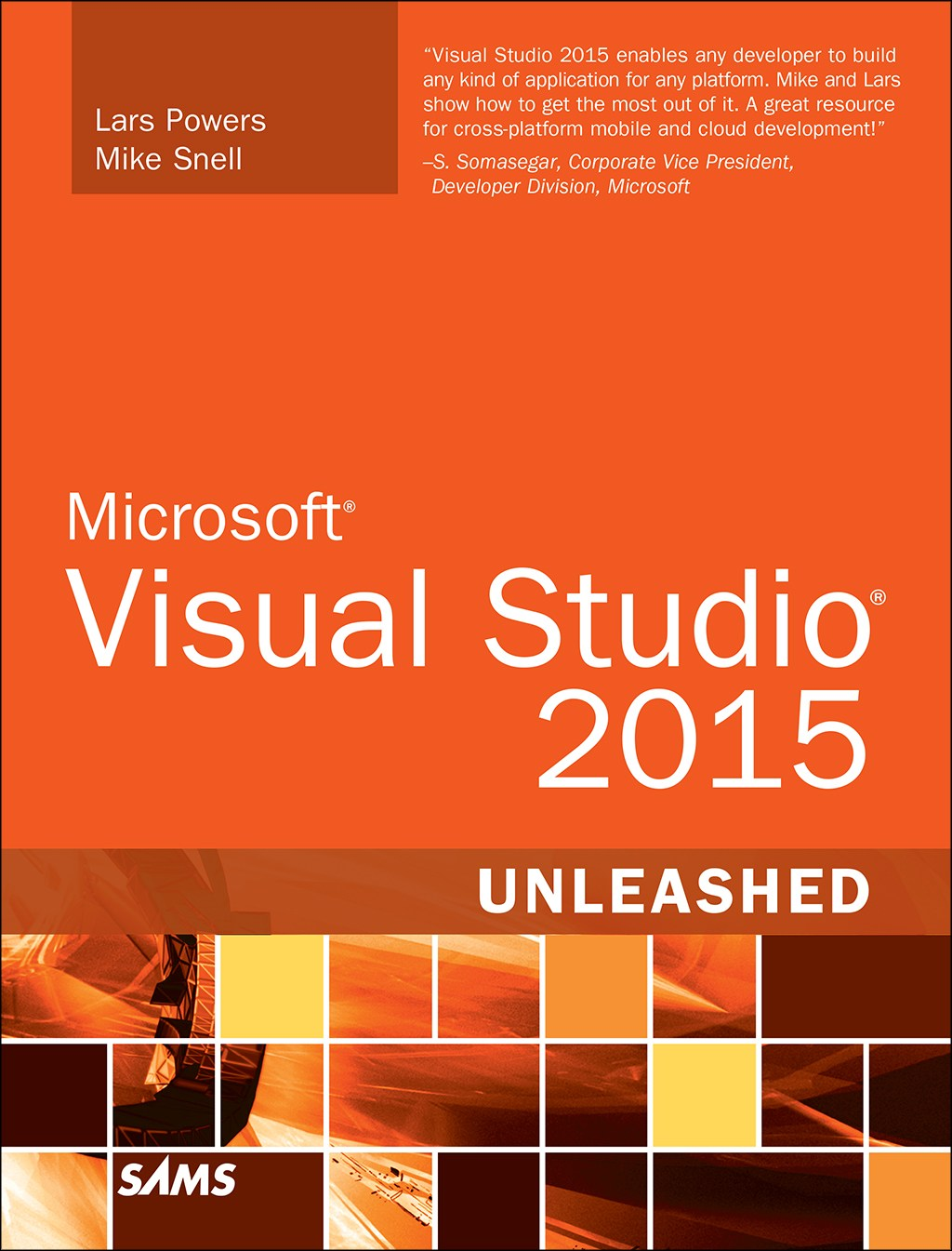 Microsoft Visual Studio 2015 Unleashed, 3rd Edition