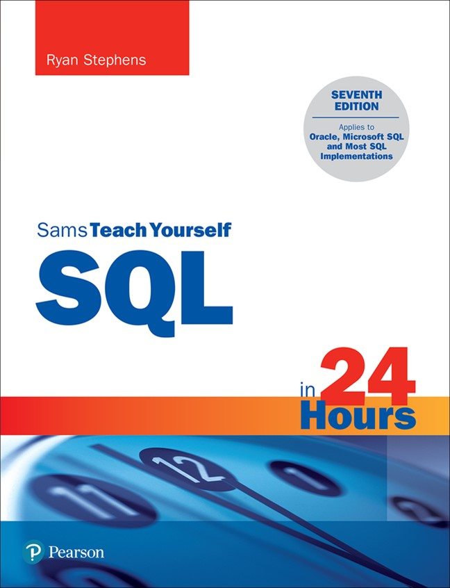 SQL in 24 Hours, Sams Teach Yourself, 6th Edition