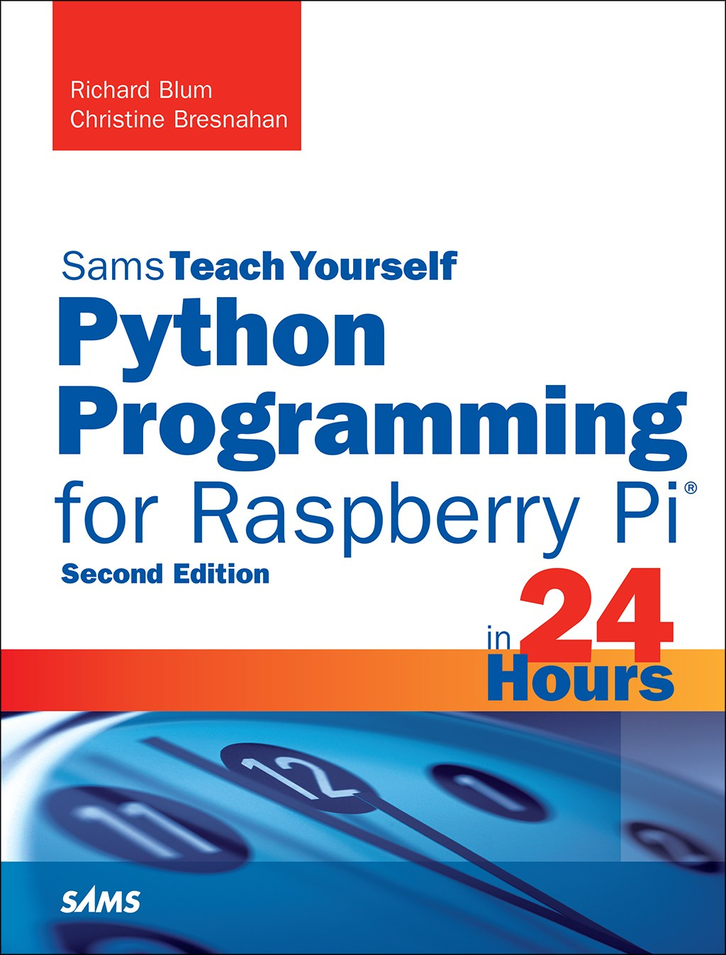 Python Programming for Raspberry Pi, Sams Teach Yourself in 24 Hours, 2nd Edition
