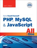 Sams Teach Yourself PHP, MySQL, and JavaScript All in One