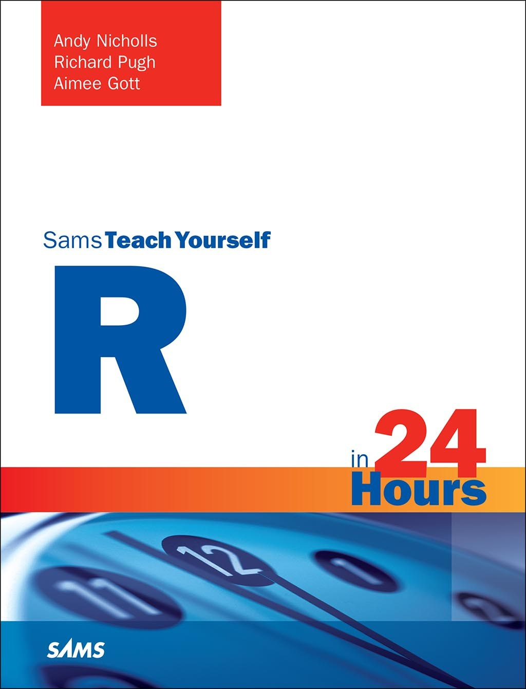 Sams Teach Yourself R in 24 Hours
