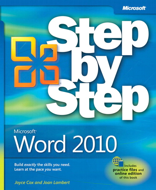 Microsoft® Word 2010 Step by Step