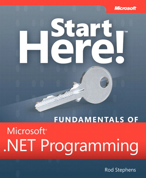 Start Here! Fundamentals of Microsoft .NET Programming