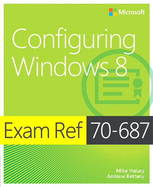 Exam Ref 70-687 Configuring Windows 8 (MCSA)