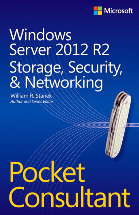 Windows Server 2012 R2 Pocket Consultant, Volume 2
