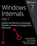 Windows Internals, Part 1: System architecture, processes, threads, memory management, and more