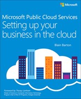 Microsoft Public Cloud Services: Setting up your business in the cloud