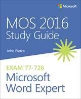 MOS 2016 Study Guide for Microsoft Word Expert