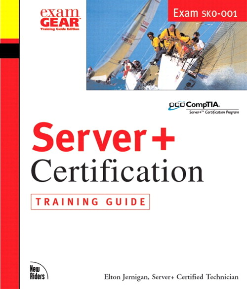 Server+ Certification Training Guide