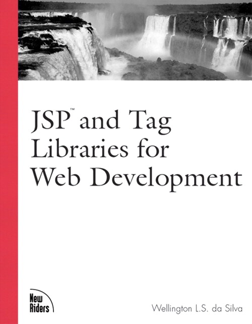 JSP and Tag Libraries for Web Development