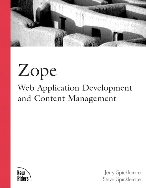 Zope: Web Application Development and Content Management
