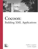 Cocoon: Building XML Applications