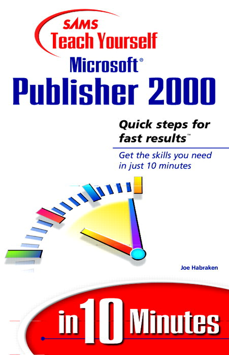 Sams Teach Yourself Microsoft Publisher 2000 in 10 Minutes
