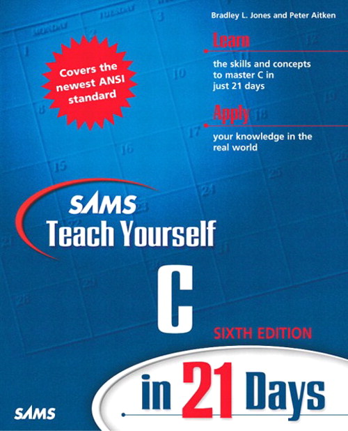 Sams Teach Yourself C in 21 Days, 6th Edition