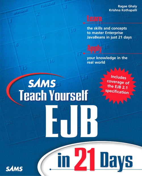 Sams Teach Yourself EJB in 21 Days