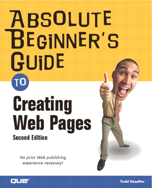Absolute Beginner's Guide to Creating Web Pages, 2nd Edition