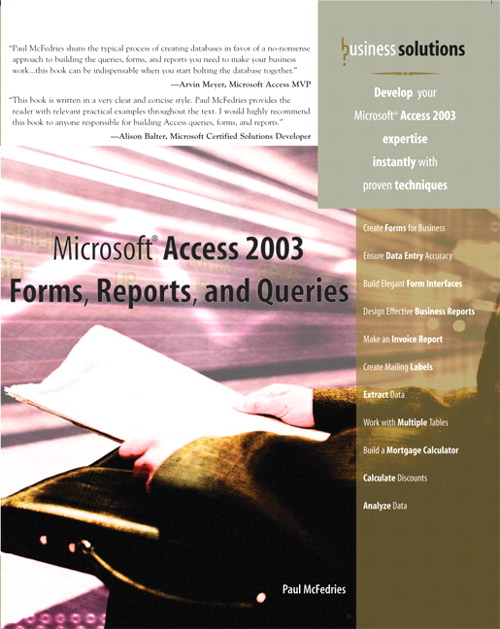 Microsoft Access 2003 Forms, Reports, and Queries