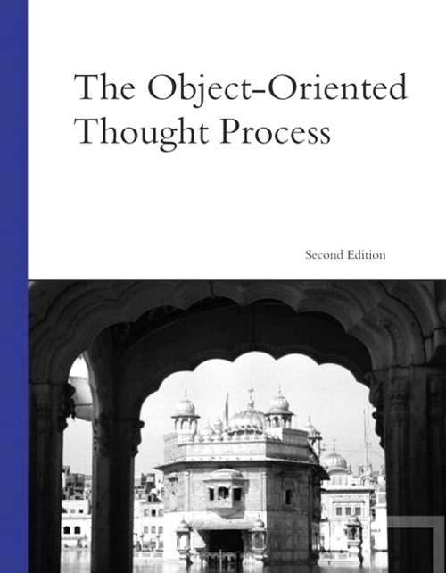 Object-Oriented Thought Process, The, 2nd Edition