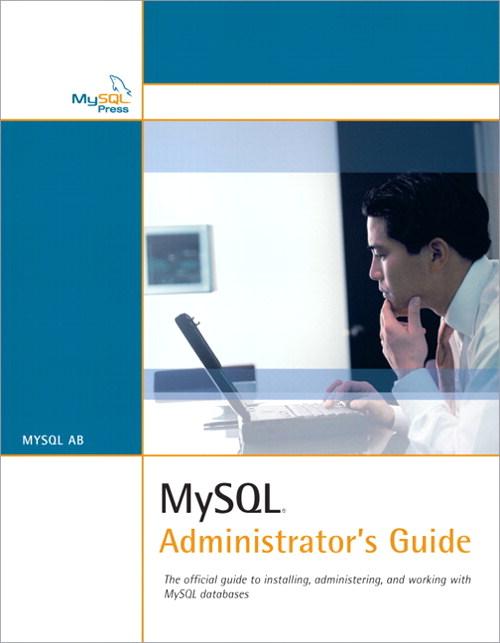 MySQL Administrator's Guide 9780768663433