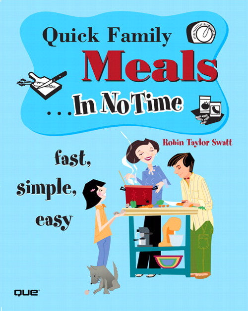 Quick Family Meals In No Time