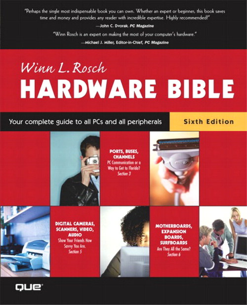 The Winn L. Rosch Hardware Bible, 6th Edition