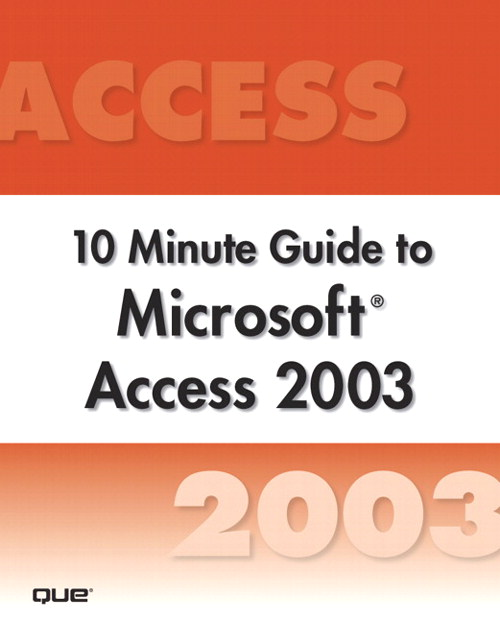 Microsoft Access 2003 10 Minute Guide (Secure PDF eBook)