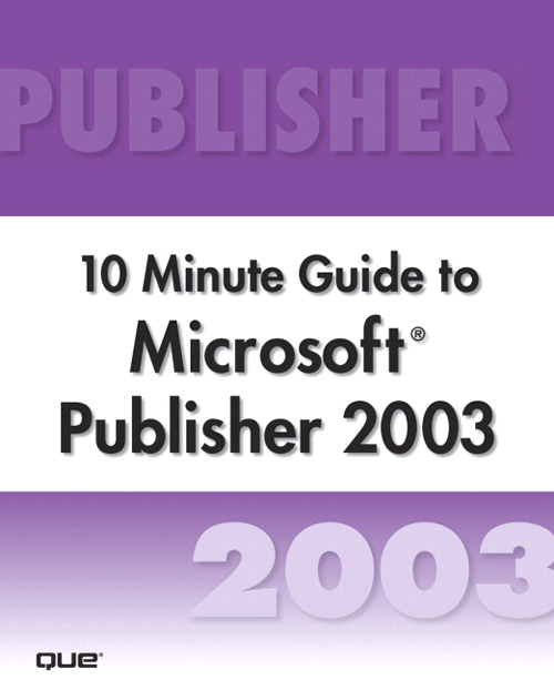 Microsoft Publisher 2003 10 Minute Guide (Secure PDF eBook)