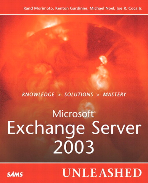 Microsoft Exchange Server 2003 Unleashed