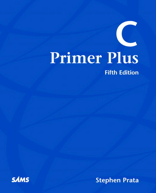 C Primer Plus, 5th Edition