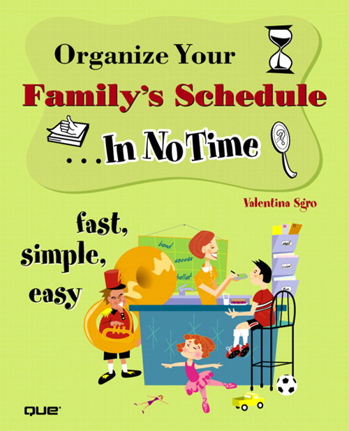 Organize Your Family's Schedule In No Time