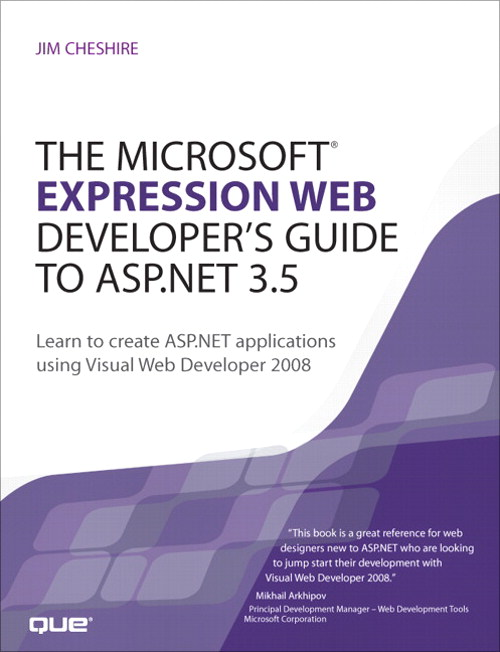 Microsoft Expression Web Developer's Guide to ASP.NET 3.5, The: Learn to create ASP.NET applications using Visual Web Developer 2008 Adobe Reader